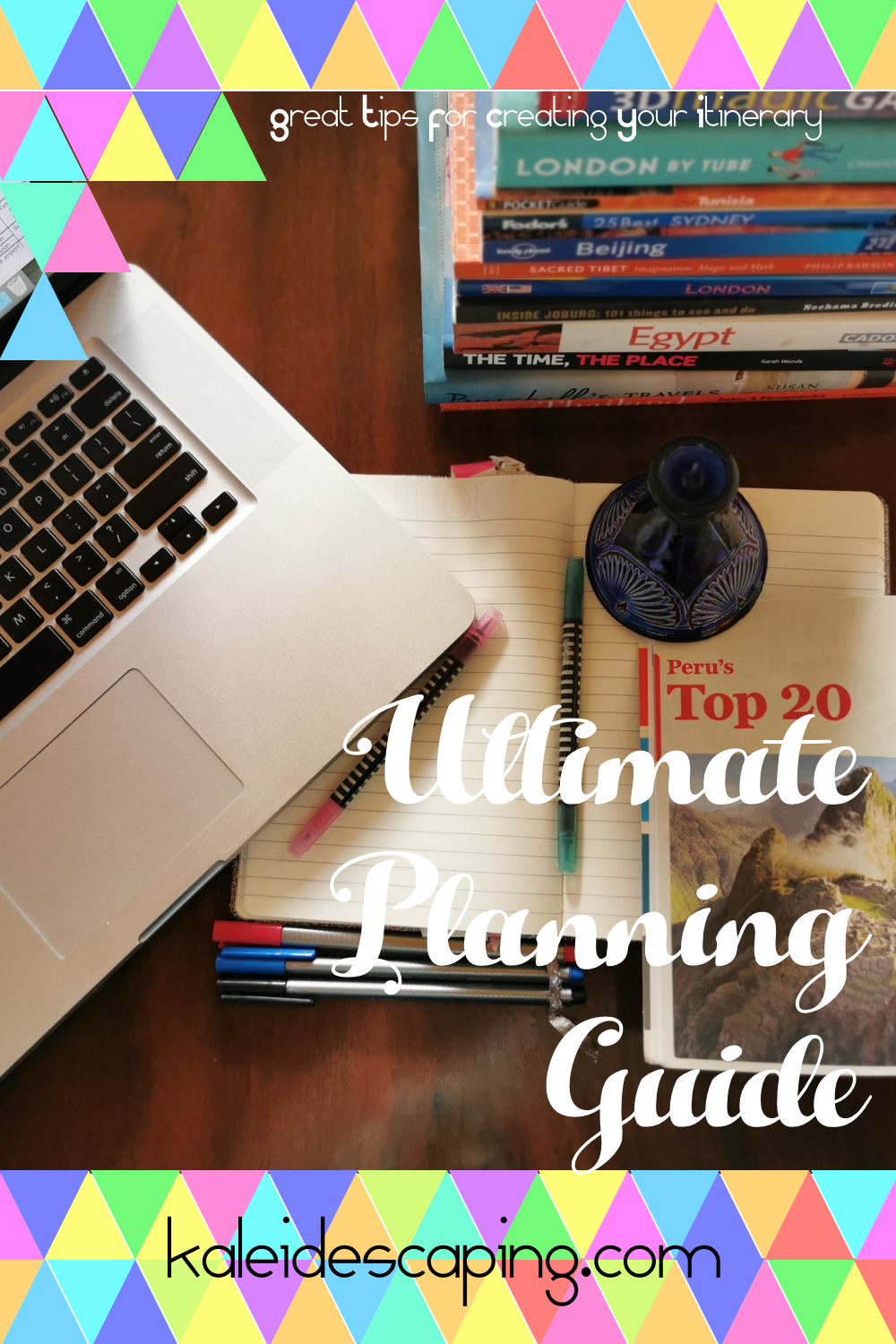 Ultimate-planning-guide-itinerary-planning